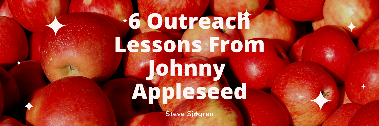 6 Outreach Lessons From Johnny Appleseed