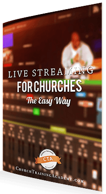 Live Streaming for Churches – The Easy Way  |  Maximizing Church Media to Spread The Gospel.