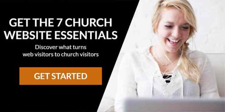 get the 7 church website essentials for effective church communication