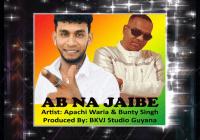 Ab Na Jaibe By Apachi Waria & Bunty Singh (2019 Bollywood Remix)