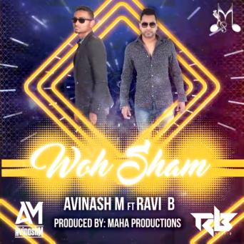 Avinash Maharaj & Ravi B - Woh Shaam Kuch Ajeeb Thi