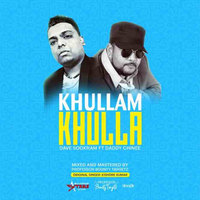 Khullam Khulla [passion] By Dave Sookram & Daddy Chinee (2019 Bollywood Remix)