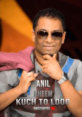 Kuchh To Log Kahenge By Anil Bheem