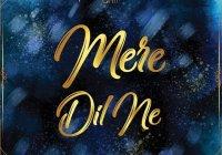 Mere Dil Ne By Raymond Ramnarine & Anil Bheem