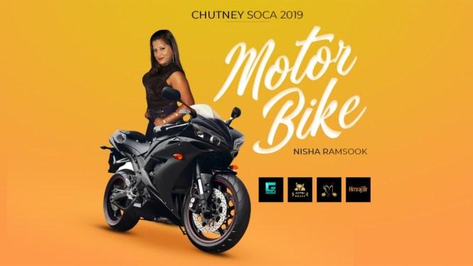 Nisha Ramsook Motor Bike Chutney Soca 2019
