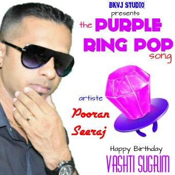 Purple Ring Pop By Pooran Seeraj (2019 Soca Chutney)