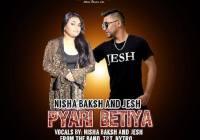 Pyari Betiya By Nisha Baksh & Jesh (2019 Chutney Soca)