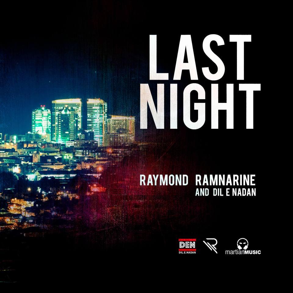 Raymond Ramnarine Dilenadan Last Night