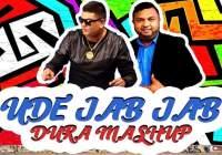 Robin. J & Neeshad sultan - Ude Jab Jab[ Dura Mash Up ]