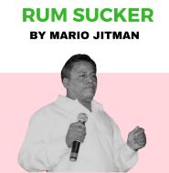 Rum Sucker By Mario Jitman (2019 Chutney Soca)