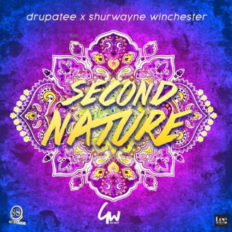 Second Nature By Drupatee & Shurwayne Winchester (2019 Chutney Soca)