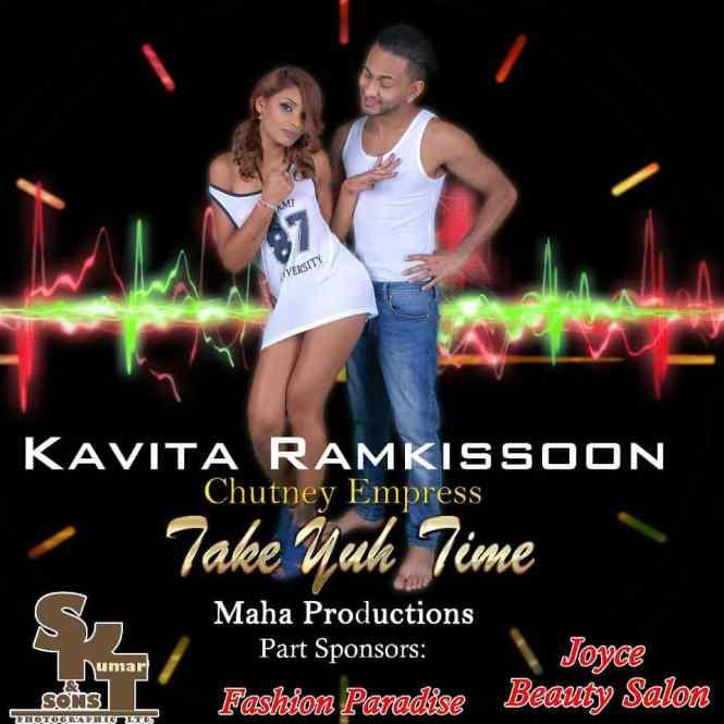 Take Yuh Time By Kavita Ramkissoon (2017 Chutney Soca)