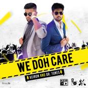 We Doh Care - Keiron & Dr. Tunes