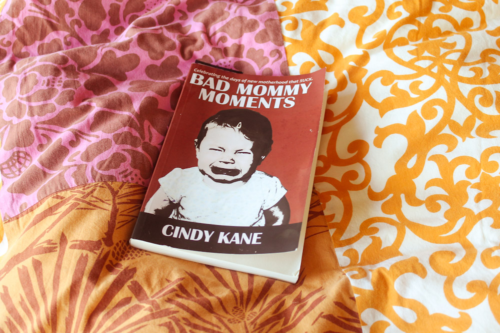Bad Mommy Moments ☆ A Story of Motherhood That Will Brighten Your Dark Days