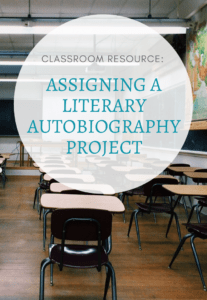 In this blog post, I describe the wonderful experience I had when I assigned a literary autobiography assignment to my undergraduate general education students. It's an assignment I highly recommend.