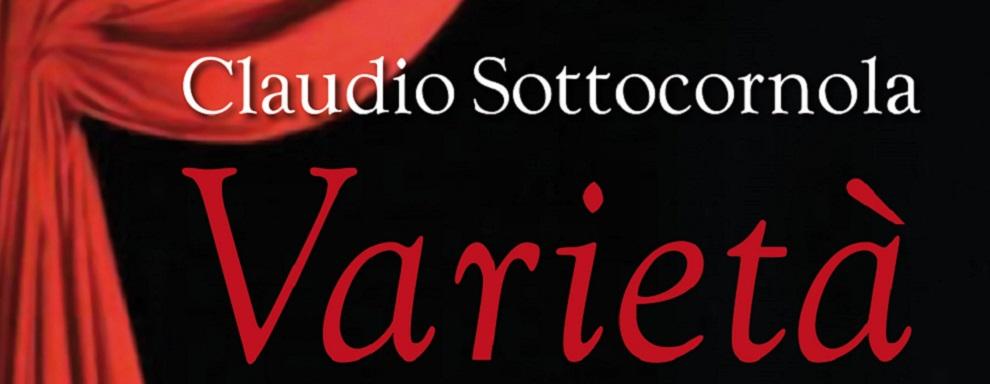 Claudio Sottocornola: varietà a Gioiosa Ionica e Locri