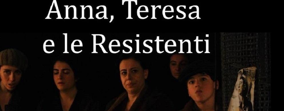 """Sant'Ilario dello Ionio: domenica 23 aprile la proiezione del film """"Anna, Teresa e le Resistenti"""""""