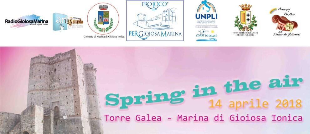 """Marina di Gioiosa Ionica, sabato manifestazione """"Spring in the Air"""" presso la Torre Galea"""