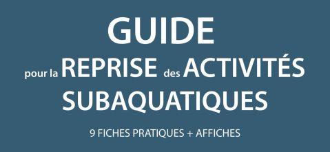 Guide pour la reprise des activités subaquatiques (màj 10/09)