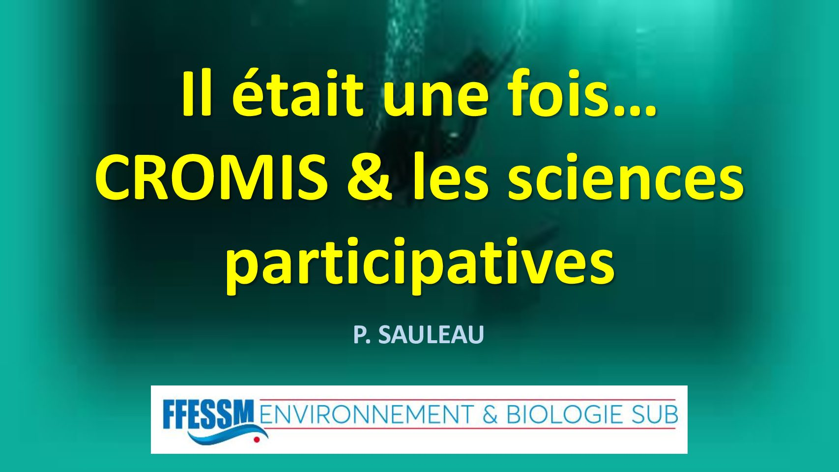 Il était une fois... CROMIS et les Sciences Participatives