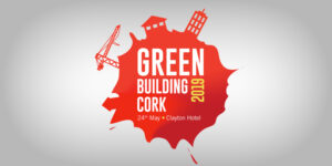 Green Building Cork 2019 @ Clayton Hotel, Cork