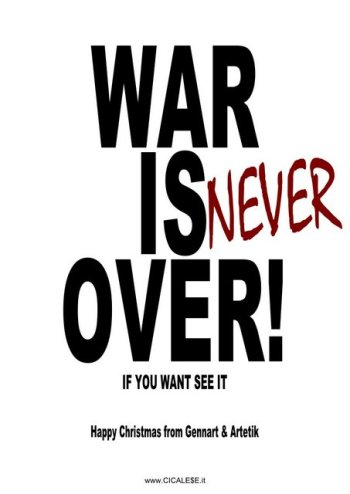 WAR IS NEVER OVER (2012)