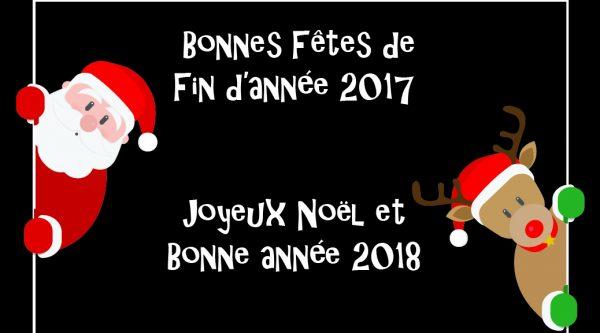 Bonnes fêtes de fin d'année 2017