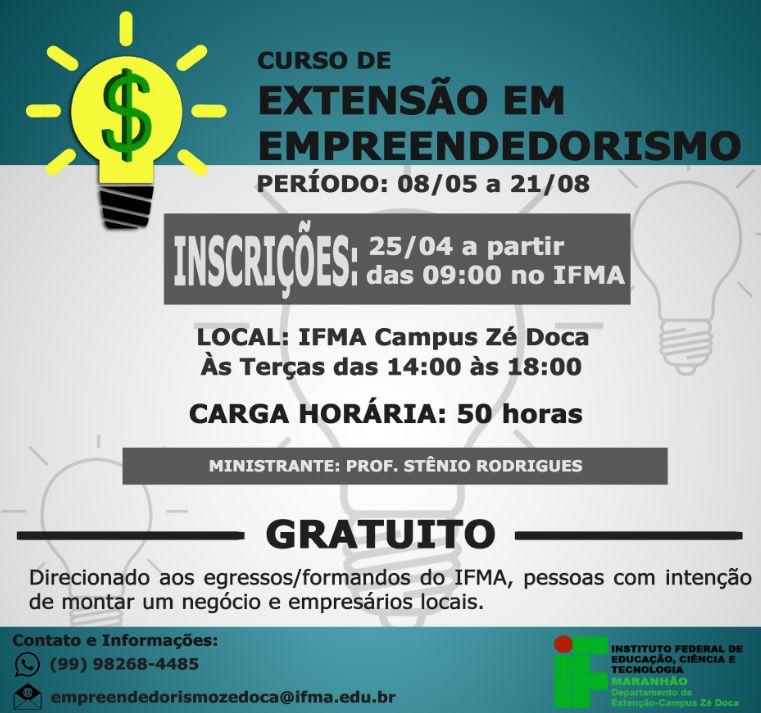 Departamento de Extensão do IFMA /Zé Doca ofertará curso de empreendedorismo