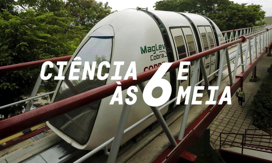 Ciências às Seis e Meia – O futuro do transporte: veículos de levitação magnética