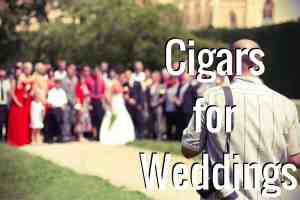 Cigars for Weddings