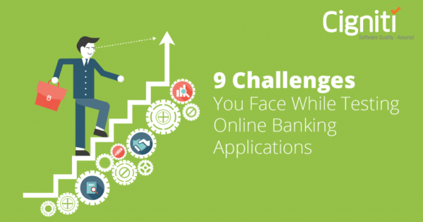 9 Challenges You Face While Testing Online Banking ...