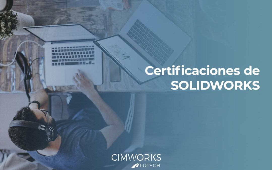 Certificación de SOLIDWORKS: cómo hacerlo.