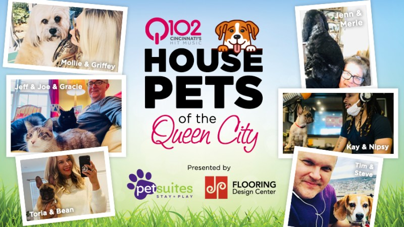 Q102 House Pets of the Queen City