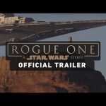 ROGUE ONE: UNA HISTORIA DE STAR WARS estrena un nuevo trailer