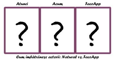 Cum îmbătrânesc actorii: Natural vs. FaceApp