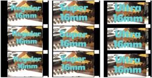 Regular 16mm, Super 16mm and Ultra 16mm Cine Film