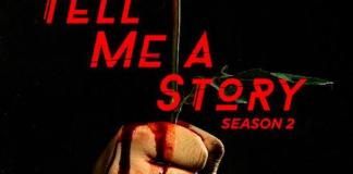 Tell Me a Story 2 stagione
