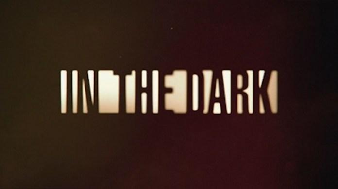 In The Dark 3 stagione