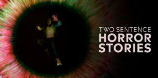 Two Sentence Horror Stories 2