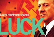 Recensione della serie tv Luck