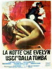 La Notte che Evelyn Uscì dalla Tomba poster