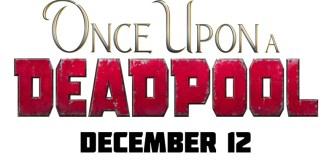 deadpool Once Upon a Deadpool