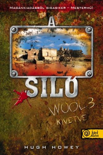 hugh howey a silo 3 kivetve
