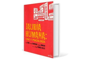 Jauría humana: cine y psicología