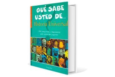 Qué sabe usted de... Historia Universal