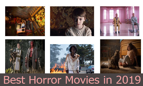 Best Horror Movies in 2019: You will definitely Love this List