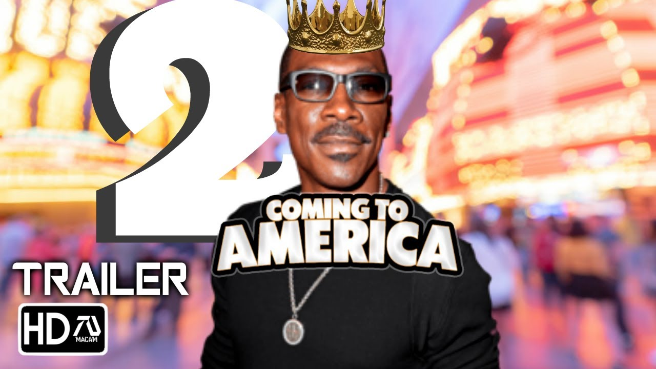 coming to america 2 movie trailer
