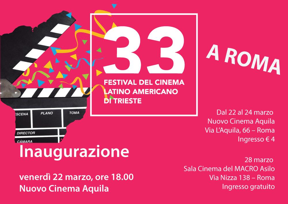 33° Festival del Cinema Latino Americano di Trieste a Roma