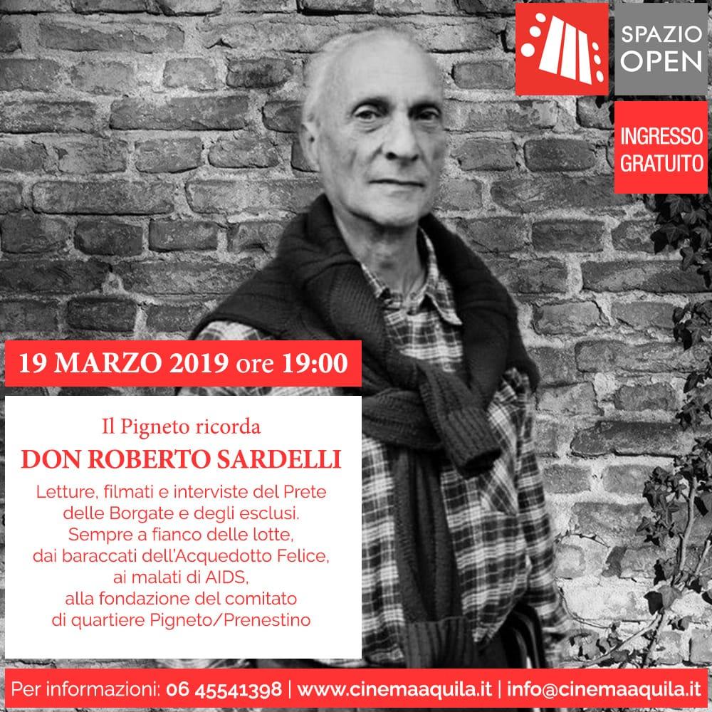 PRIMO APPUNTAMENTO DI SPAZIO OPEN: Il Pigneto ricorda Don Roberto Sardelli
