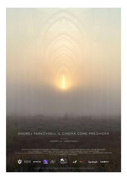 ANDREJ TARKOVSKIJ – IL CINEMA COME PREGHIERA